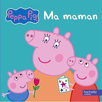 Livre Peppa Pig Ma Maman
